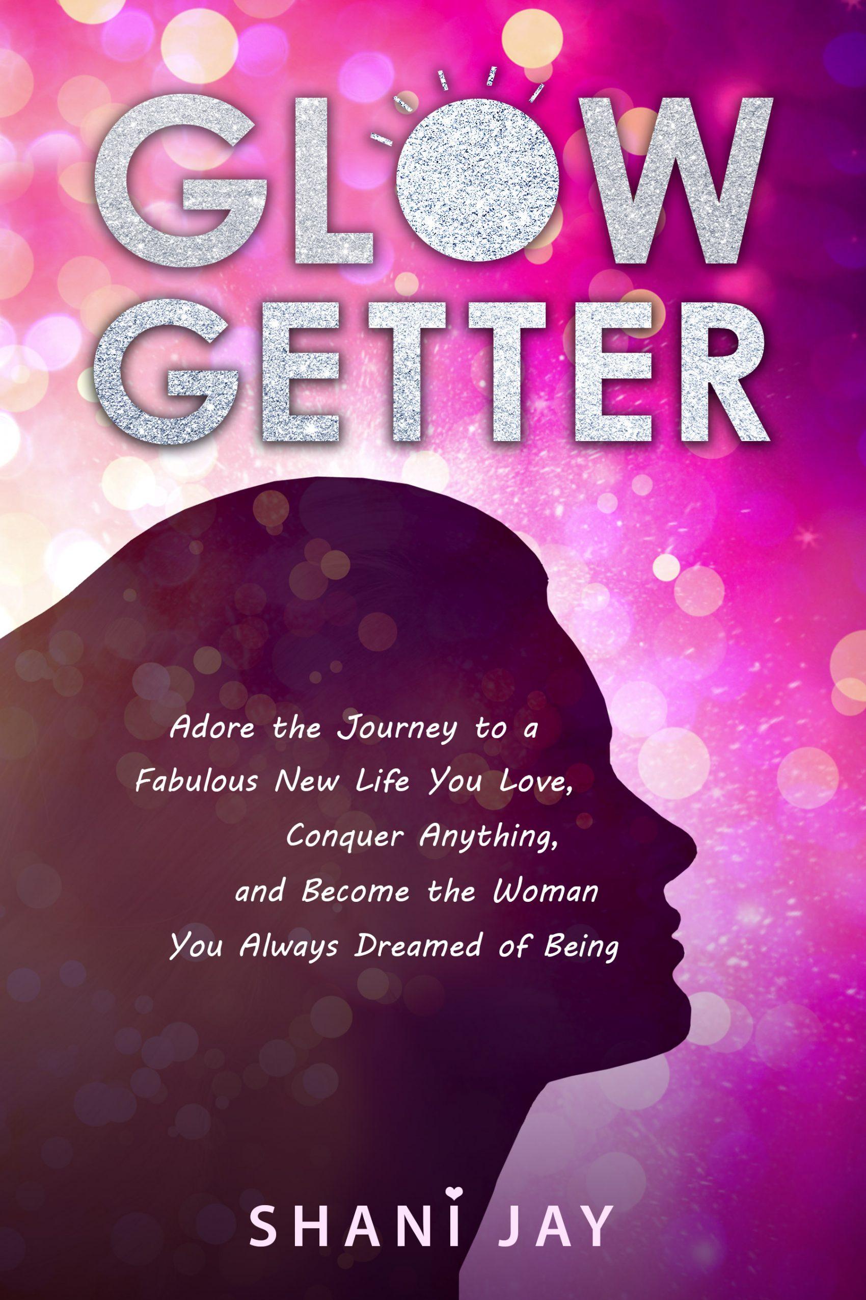 glow getter book