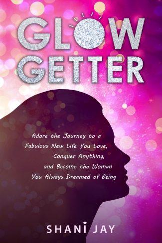 Glow Getter Shani Jay