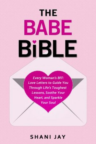 The Babe Bible by Shani Jay