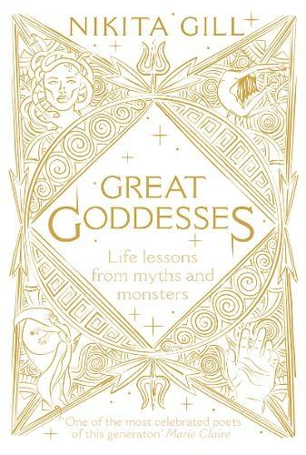 Great Goddesses Nikita Gill