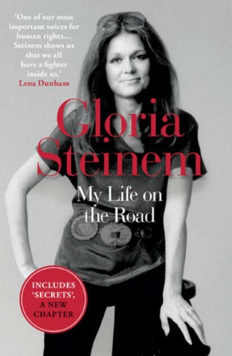 My Life On The Road Gloria Steinem Book