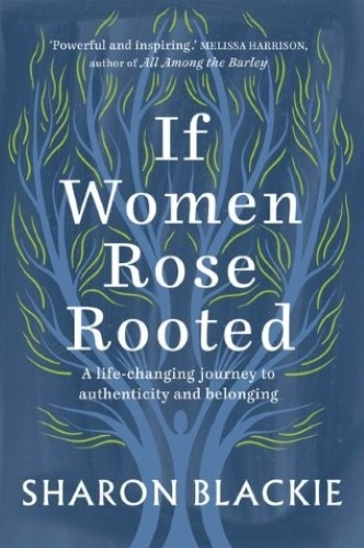 If Women Rose Rooted book